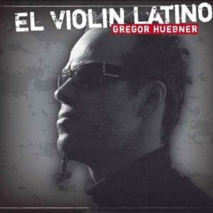 gregor-huebner-el-violin-latino