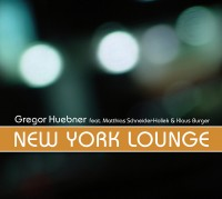 Gregor Huebner: New York Lounge