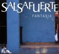 SalsaFuerte: Fantasia