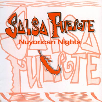 Salsa Fuerte: Nuyorican Nights