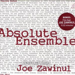 Absolut Ensemble feat Joe Zawinul- Absolut Zawinul