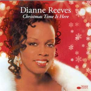 Diane Reeves- Christmas Time Is Here