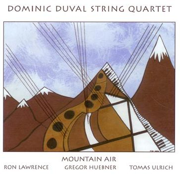 Dominic Duval String Quartet: Mountain Air