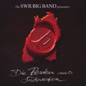 Die SWR Big Band presents