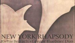 Richie Beirach Gregor Huebner Duo NY Rhapsody