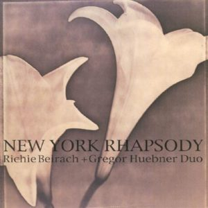 Beirach / Hübner Duo: New York Rhapsody