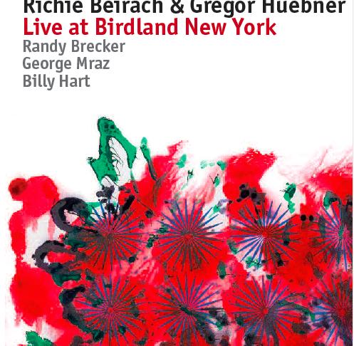 Richie Beirach & Gregor Huebner Live at Birdland New York Released in US