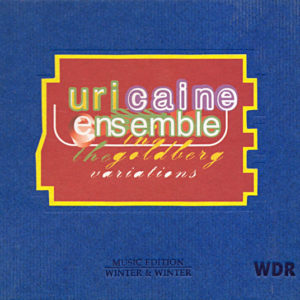 Uri Caine Ensemble: Goldberg Variations