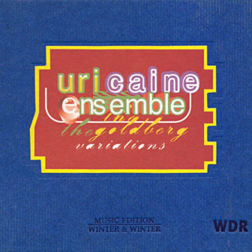 Uri Caine Ensemble: Goldberg Variations