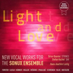 light and love for sonux ensemble sirius quartet