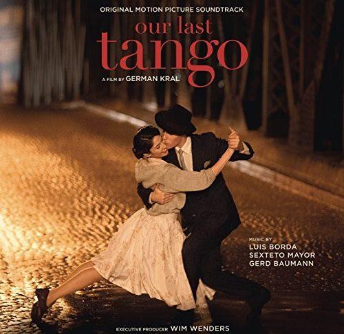 Our Last Tango (Original Motion Picture Soundtrack)