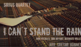 "New Video: Sirius Quartet performs ""I Can't Stand the Rain"""