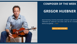 Gregor Huebner Selected as Composer of the Week by Moving Classics TV