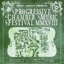 Sirius Quartet Presents: The 2018 Progressive Chamber Music Festival – Nov 10 & 11, 2018
