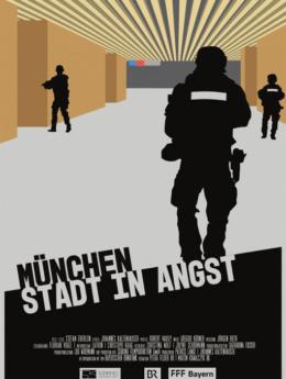 München – Stadt in Angst