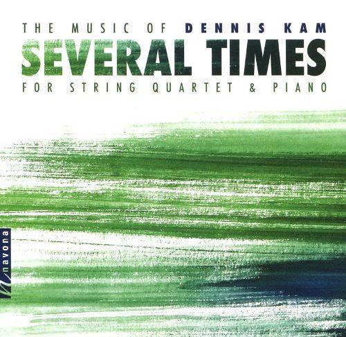 Dennis Kam: Several Times
