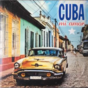 Cuba Mi Amor – Helmut Sauer's in Memorian