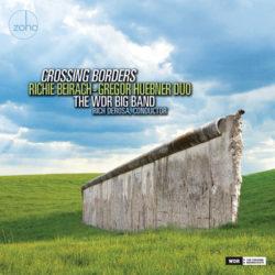 Richie Beirach – Gregor Huebner Duo: Crossing Borders
