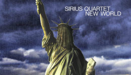 Sirius Quartet's Album NEW WORLD – Available Now