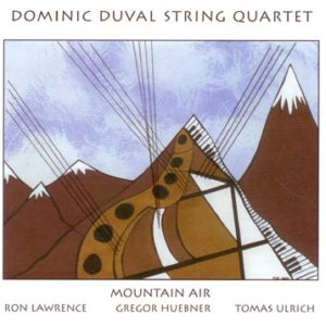 Dominic Duval String Quartet- Mountain Air